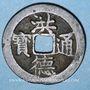 Münzen Annam. Thanh Tông (1460-1497) - ère Hông Duc (1470-1497). Sapèque