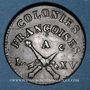 Münzen Colonies Générales. Louis XV (1715-1774). Sol des colonies françaises 1767