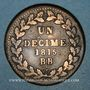 Münzen Cent Jours. Napoléon I. 2e Blocus Strasbourg 1815. 1 décime 1815BB. Points après DECIME et 1815