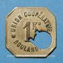 Münzen Amiens (80). Union Coopérative. Boulangerie. 1 kilo. Perforation type b
