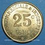Münzen Annonay (07). Union Commerciale et Industrielle. 25 centimes 1918. Laiton