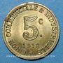 Münzen Annonay (07). Union Commerciale et Industrielle. 5 centimes 1918. Laiton