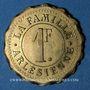 Münzen Arles (13). La Famille Arlésienne. 1 franc