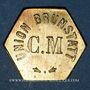 Münzen Brunstatt (68). Cercle musical - Union Brunstatt. sans valeur (pour l'eau minérale Carola)
