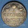 Münzen Portugal. Poids monétaire de la lisbonine ou moidore. Fabrication anglaise (vers 1760-1773)