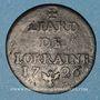 Münzen Duché de Lorraine. Léopold I (1697-1729). Liard 1726. Frappe incuse !