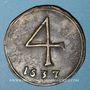 Münzen Lille. Paroisse de Saint-Etienne. Méreau de 4 unités 1637. Cuivre