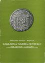 Second hand books Jelocnik A. / Kos P. - Zakladna najdba centur-C the center - C hoard. 1983