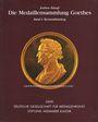 Second hand books Klauss J., Die Medaillensammlung Goethes. Band I + 2 : Bestandskatalog. 2000
