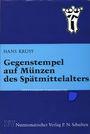 Second hand books Krusy H. - Gegenstempel auf Münzen des Spätmittelalters.